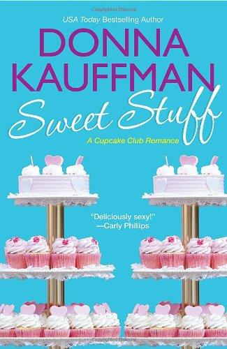 9780758266361: Sweet Stuff