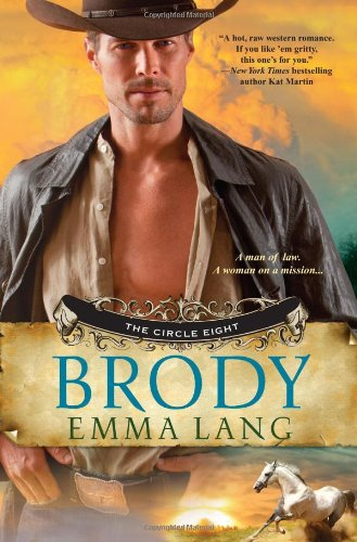 9780758269058: Brody (The Circle Eight)