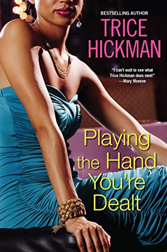 Playing the Hand You're Dealt: Hickman, Trice