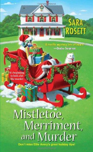 9780758269218: Mistletoe, Merriment, and Murder (An Ellie Avery Mystery)