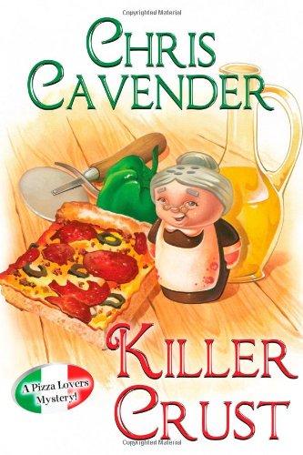 9780758271525: Killer Crust (Pizza Lovers Mystery 5)