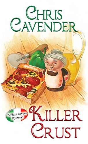 9780758271532: Killer Crust (Pizza Lovers Mystery)