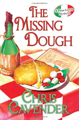 9780758271549: The Missing Dough (A Pizza Lovers Mystery)
