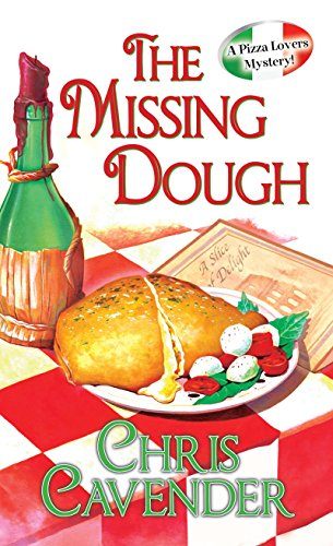 9780758271556: The Missing Dough (A Pizza Lovers Mystery)