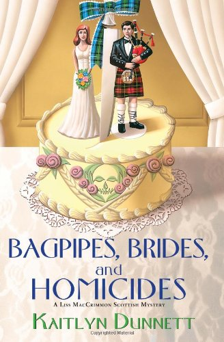 9780758272652: Bagpipes, Brides and Homicides (Liss MacCrimmon Scottish Mysteries)