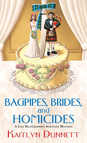9780758272669: Bagpipes, Brides and Homicides (Liss Maccrimmon Scottish Mystery)