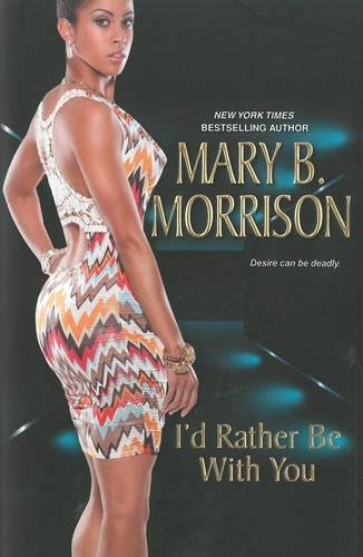I'd Rather Be With You (If I: Morrison, Mary B.