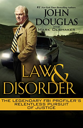 9780758273123: Law & Disorder: The Legendary FBI Profiler's Relentless Pursuit of Justice