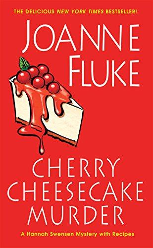 Cherry Cheesecake Murder: Fluke, Joanne