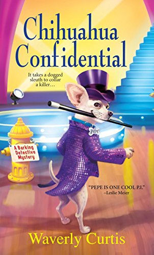 9780758274960: Chihuahua Confidential (Barking Detective Mysteries)