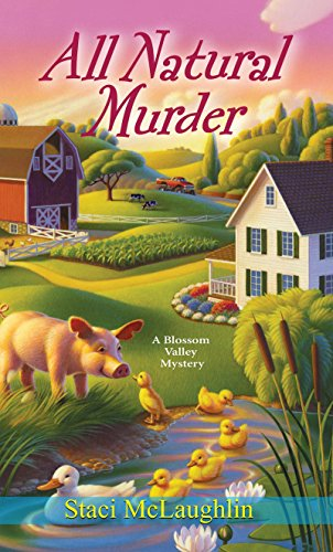 9780758275011: All Natural Murder (A Blossom Valley Mystery)
