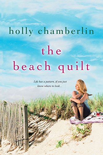 The Beach Quilt: Chamberlin, Holly