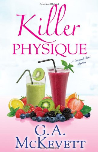 Killer Physique (A Savannah Reid Mystery): McKevett, G. A.