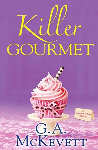 Killer Gourmet (A Savannah Reid Mystery): G.A. McKevett