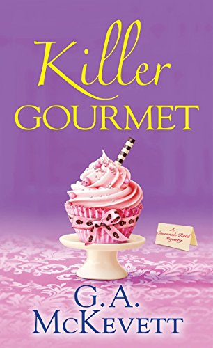 Killer Gourmet (A Savannah Reid Mystery): McKevett, G. A.
