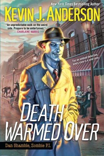 9780758277343: Death Warmed Over (Dan Shamble, Zombie P.I.)