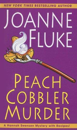 Peach Cobbler Murder: Fluke, Joanne