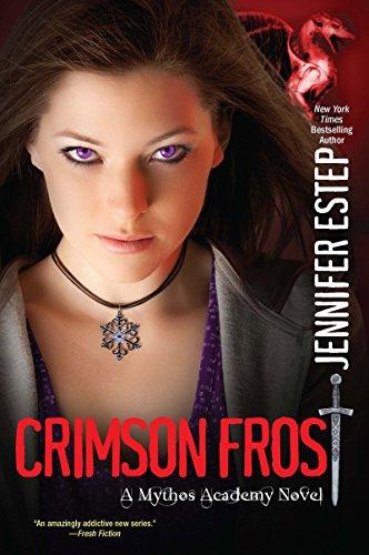 9780758281463: Crimson Frost (The Mythos Academy)