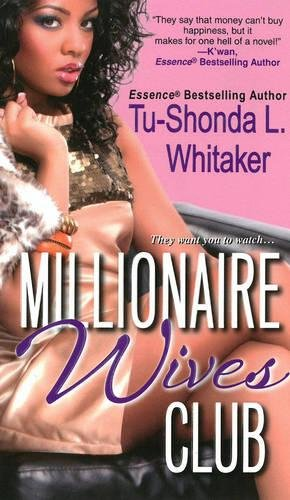 Millionaire Wives Club (The Monroes): Tu-Shonda L. Whitaker
