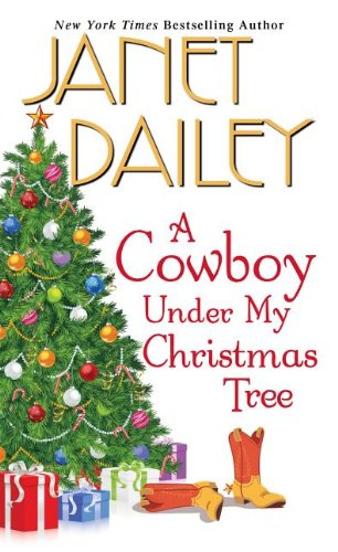 A Cowboy Under My Christmas Tree: Janet Dailey