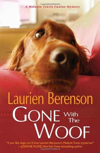 9780758284525: Gone With the Woof (A Melanie Travis Mystery)