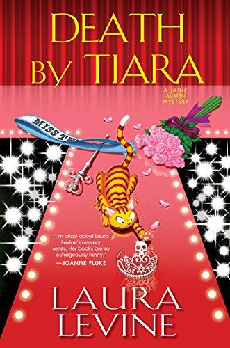 Death by Tiara (A Jaine Austen Mystery): Levine, Laura