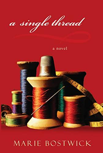 9780758285492: A Single Thread