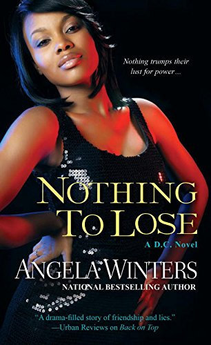 Nothing to Lose (D.C. Series): Winters, Angela