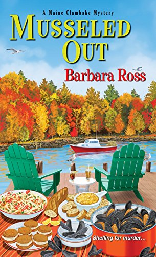 Musseled Out (A Maine Clambake Mystery): Barbara Ross
