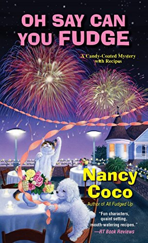 9780758287144: Oh Say Can You Fudge (Candy-Coated Mysteries with Recipes)