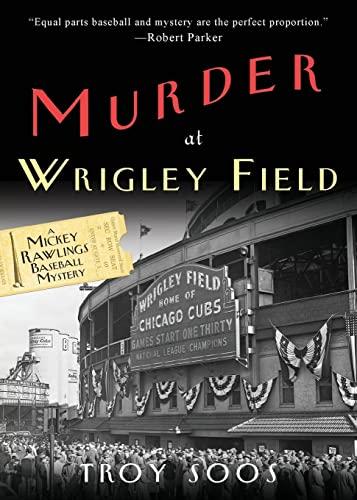 9780758287410: Murder at Wrigley Field: A Mickey Rawlings Baseball Mystery (A Mickey Rawlings Mystery)