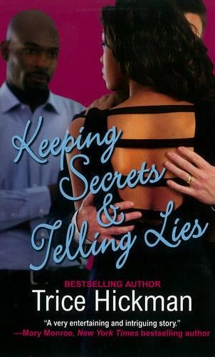 Keeping Secrets & Telling Lies (An Unexpected: Hickman, Trice