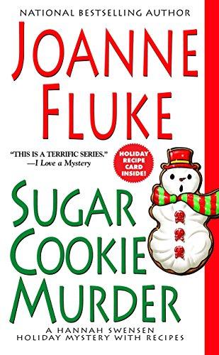 Sugar Cookie Murder (Hannah Swensen Holiday Mysteries): Fluke, Joanne