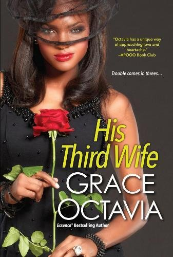 His Third Wife (A Southern Scandal Novel): Octavia, Grace