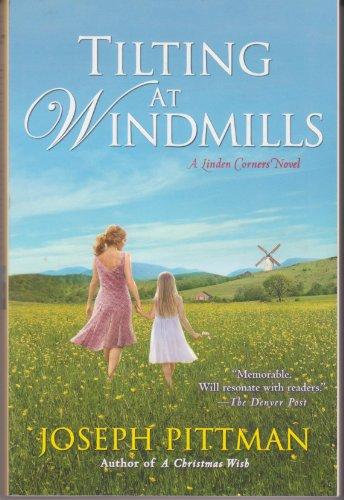 9780758290472: Tilting At Windmills (A Linden Corners Novel)