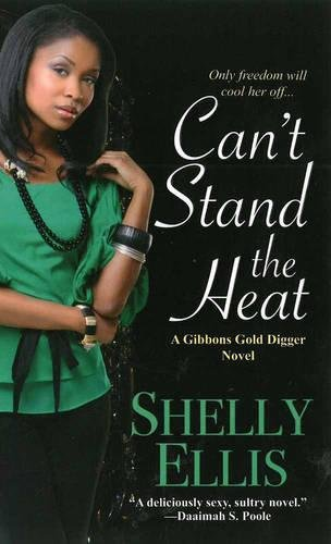 Can't Stand the Heat: Ellis, Shelly