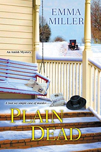 Plain Dead (An Amish Mystery): Miller, Emma