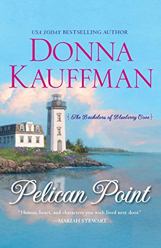 9780758292773: Pelican Point (Bachelors of Blueberry Cove)