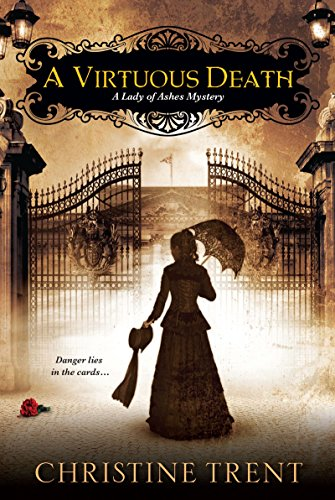 9780758293268: A Virtuous Death (A Lady Of Ashes Mystery)