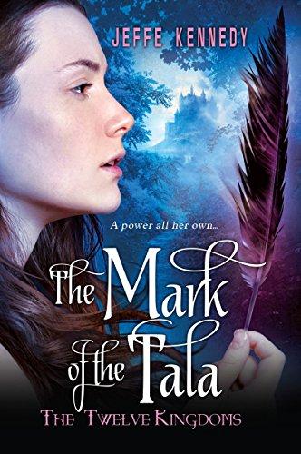 9780758294432: The Twelve Kingdoms: The Mark of the Tala
