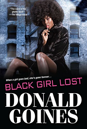 9780758294623: Black Girl Lost (Holloway House Classics)