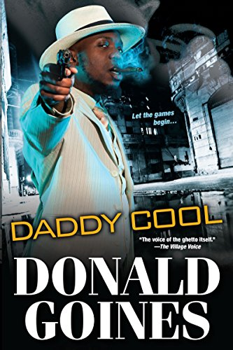 Daddy Cool (Black Experience): Goines, Donald
