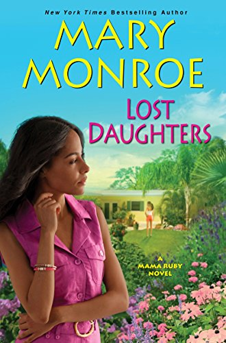 9780758294678: Lost Daughters (A Mama Ruby Novel)