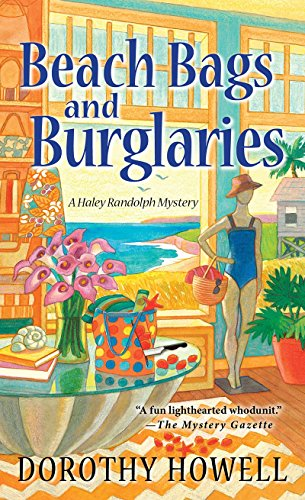 9780758294968: Beach Bags and Burglaries (A Haley Randolph Mystery)