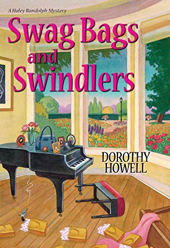 Swag Bags and Swindlers (A Haley Randolph Mystery): Howell, Dorothy
