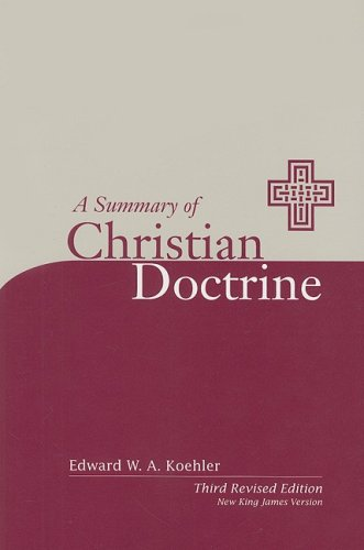 9780758600172: A Summary of Christian Doctrine: A Popular Presentation of the Teachings of the Bible; New King James Edition