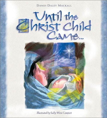 9780758600219: Until the Christ Child Came