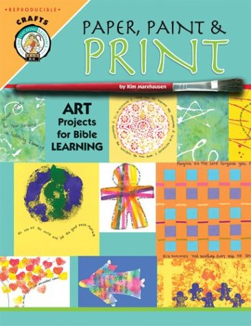 9780758600547: Paper, Paint & Print: Art Projects for Bible Learning