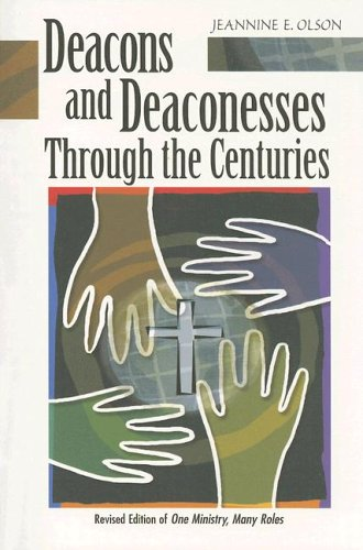 9780758600578: Deacons And Deaconesses Through the Centuries