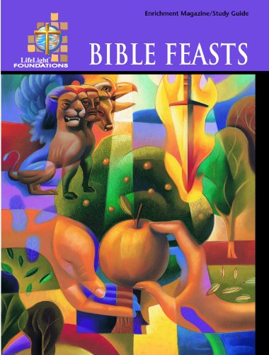 LifeLight Foundations: Bible Feasts - Study Guide (Life Light Foundations Topical Bible Study): ...